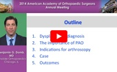 Dysplasia: Arthroscopy Indications